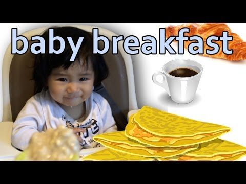 Baby Breakfast – What will baby eat today?