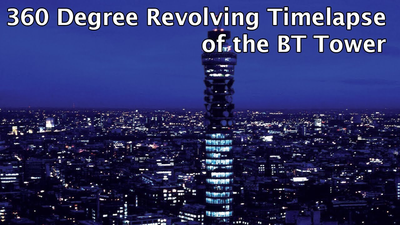BT Tower – Revolving 360 Degree Timelapse video – Night shot Original