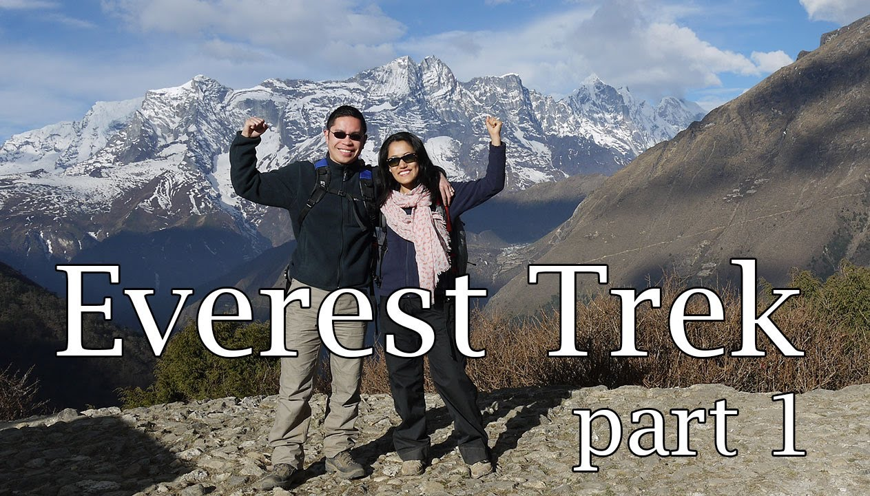 Everest Trek in Nepal, April 2013 – Part 1