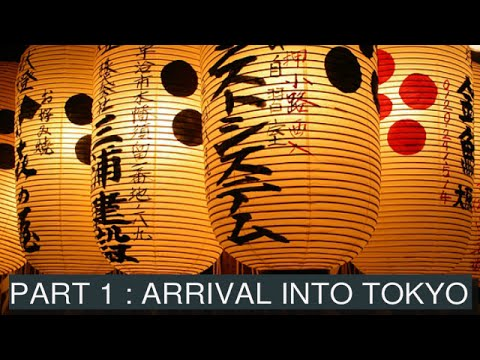Journey to Japan – Part 1 – Arrival into Tokyo